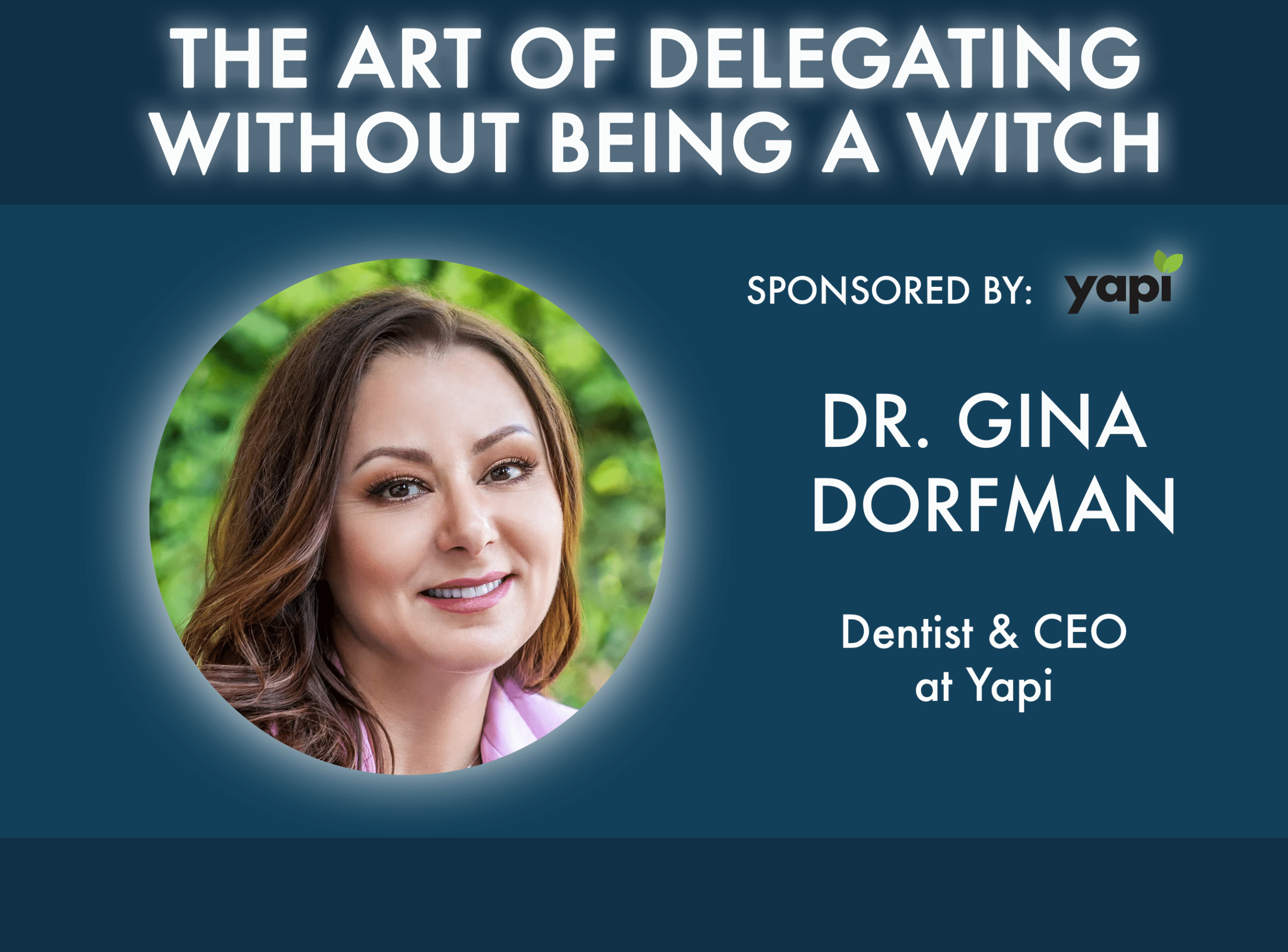 The Art of Delegating Without Being A Witch