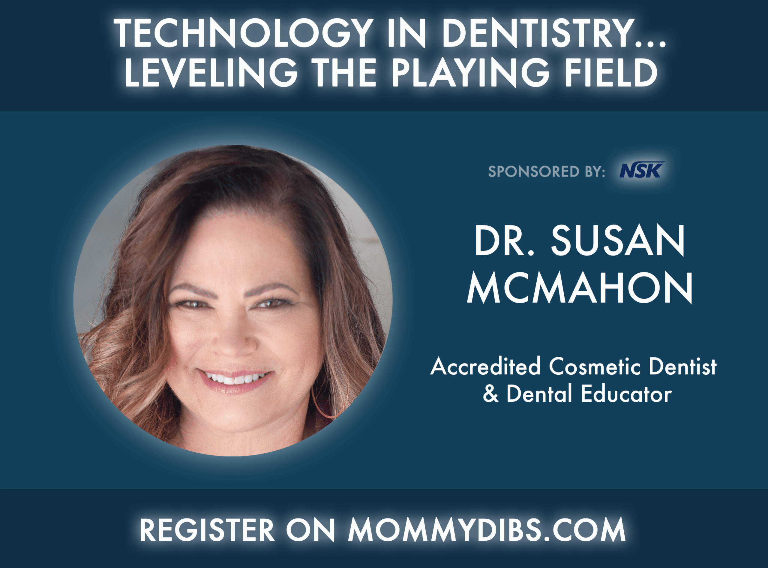 Technology in Dentistry…leveling the playing field