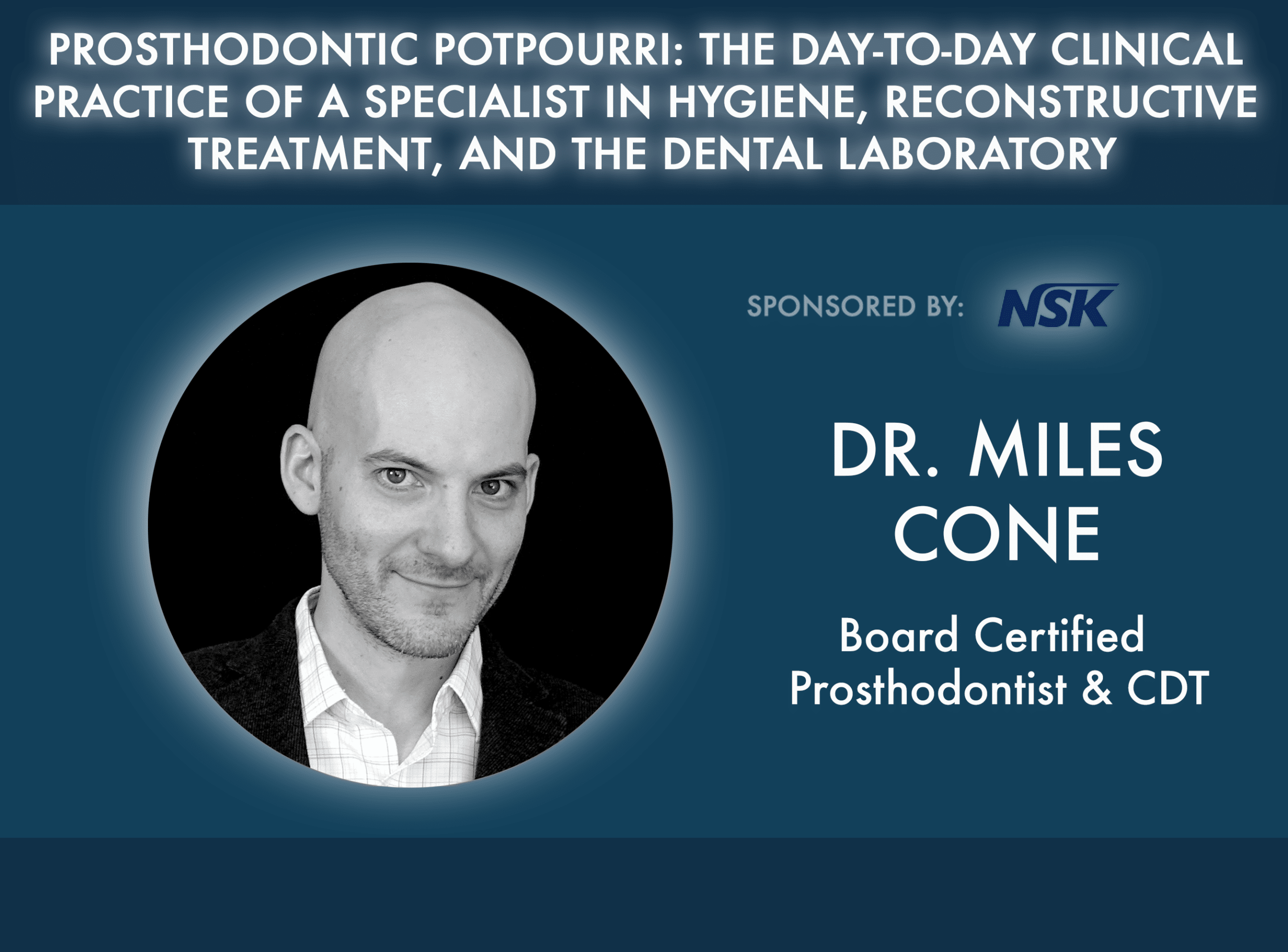Prosthodontic Potpourri: The Day-to-Day Clinical Practice of a Specialist in Hygiene, Reconstructive Treatment, and the Dental Laboratory
